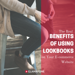 BENEFITS OF LOOKBOOKS