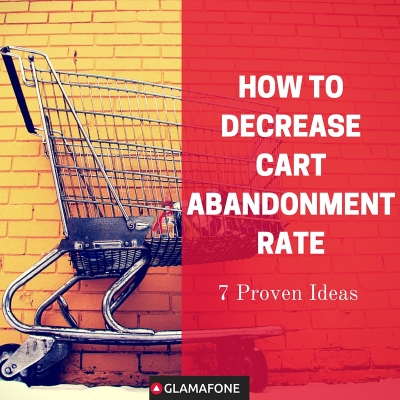 How To Decrease Cart Abandonment Rate